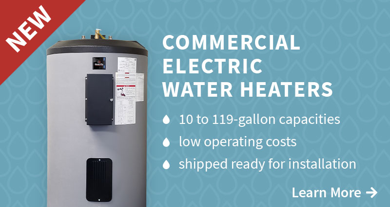 New! Commercial Electric Water Heaters
