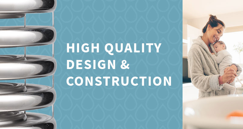 High quality design & construction
